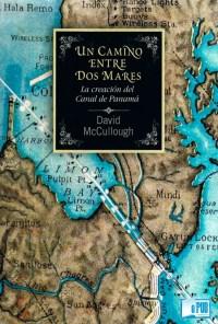 Un camino entre dos mares - David G. McCullough portada