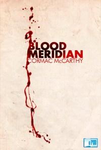 Blood Meridian - Cormac McCarthy portada