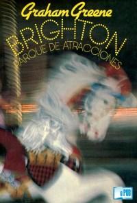 Brighton, parque de atracciones - Graham Greene portada