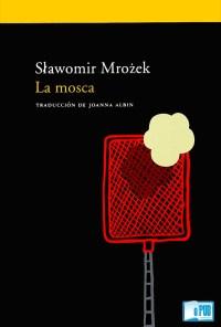 La mosca - Slawomir Mrozek portada