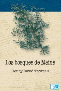 Los bosques de Maine - Henry David Thoreau portada