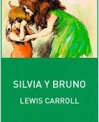 Silvia y Bruno - Lewis Carroll portada