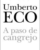 A paso de cangrejo - Umberto Eco portada