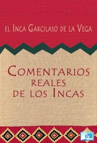 Comentarios reales de los Incas - El Inca Garcilaso de la Vega  portada