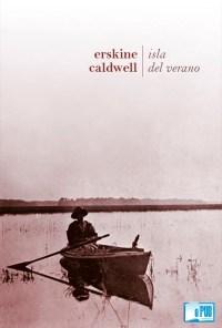 Isla del verano - Erskine Caldwell portada