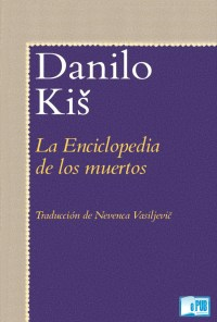 La enciclopedia de los muertos - Danilo Kis portada