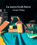 La nueva Grub Street - George Gissing portada