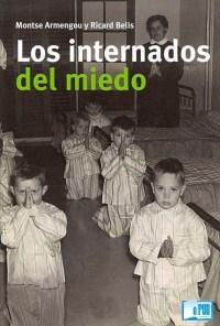 Los internados del miedo - Montse Armengou y Ricard Belis  portada