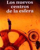 Los nuevos centros de la esfera - William Ospina portada