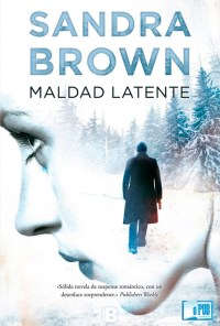 Maldad latente - Sandra Brown portada