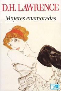 Mujeres enamoradas - D. H. Lawrence portada