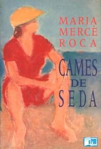 Cames de seda - Maria Merce Roca portada