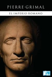 El imperio romano - Pierre Grimal portada