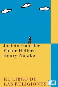 El libro de las religiones - Jostein Gaarder, Victor Hellern y Henry Notaker portadaa
