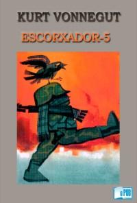Escorxador-5 - Kurt Vonnegut portada