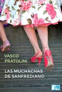 Las muchachas de Sanfrediano - Vasco Pratolini portada