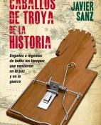 Caballos de troya de la historia - Javier Sanz Esteban  portada