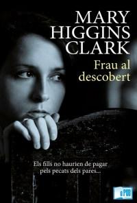 Frau al descobert - Mary Higgins Clark portada