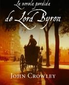 la-novela-perdida-de-lord-byron-john-crowley-portada