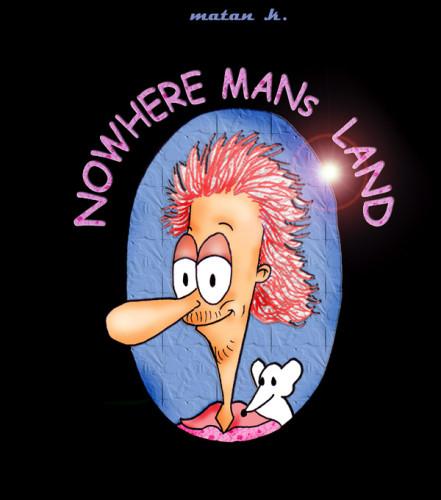 Nowhere Man's Land by Matan Kohn