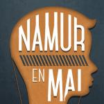 Radio Activité – Namur en Mai, l'éternel ?