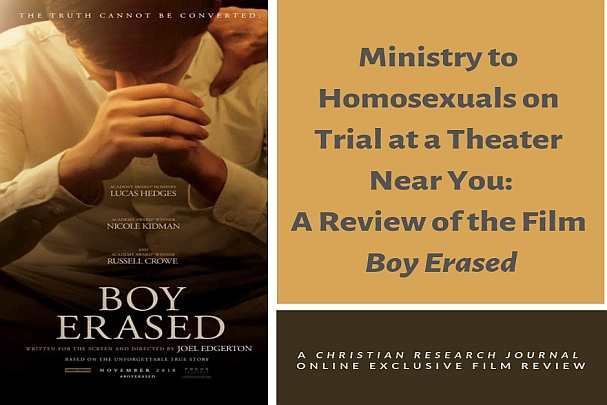 Boy Erased Movie Review - Christian Research Institute