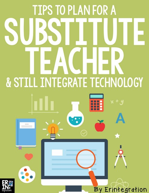 SUBSTITUTE TEACHER LESSON PLANS THAT INTEGRATE TECHNOLOGY - substitute teacher feedback forms