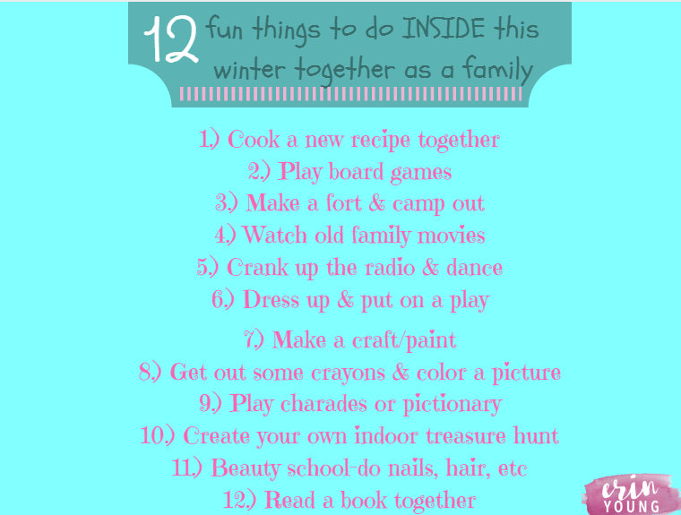 12 Fun Things To Do Inside This Winter As A Family Erin