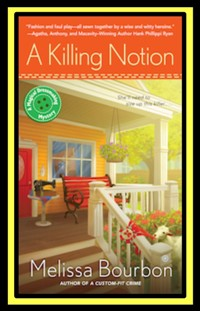 A KILLING NOTION MELISSA BOURBON