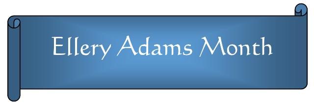 ellery adams month