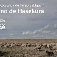"""<!--:es-->【Finalizado】 """"El Camino de Hasekura"""", el samurái que visitó Europa hace 400 años. Exposición Fotográfica de Teruo Sekiguchi<!--:--><!--:ja-->【終了】400年前、海を渡ったサムライの旅路。支倉の道・関口照生写真展<!--:-->"""