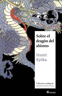 """""""Sobre el dragón del abismo"""" de Izumi Kyoka"""