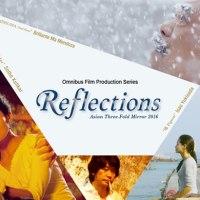 "<!--:es--> [Online] La película ""Asian Three-Fold Mirror 2016: Reflections"", accesible online para todos<!--:--><!--:ja--> [オンライン] オムニバス映画『アジア三面鏡2016:リフレクションズ』を期間限定でオンライン無料配信<!--:-->"