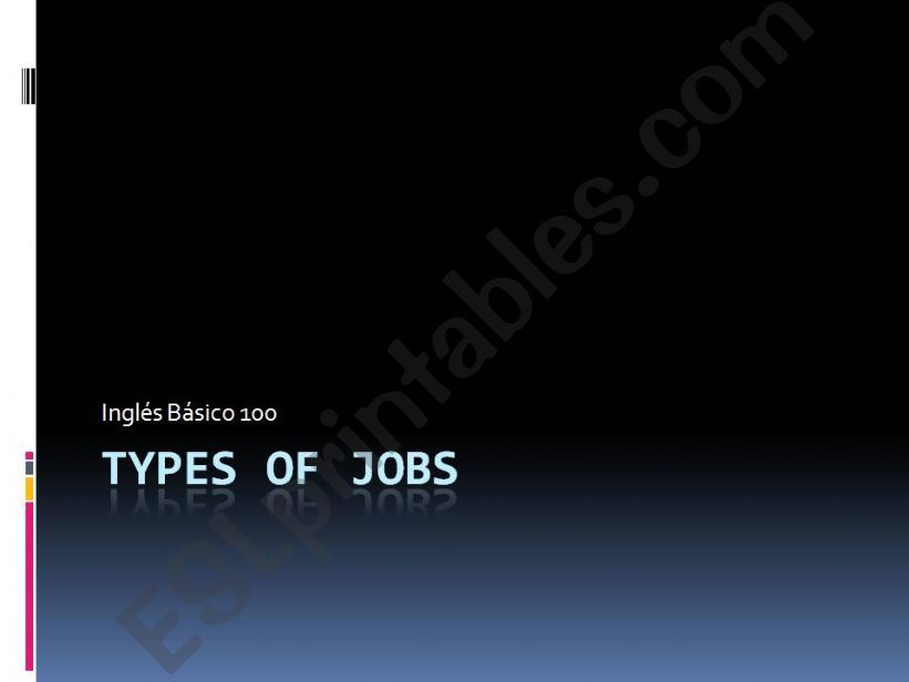 ESL - English PowerPoints Types of Jobs