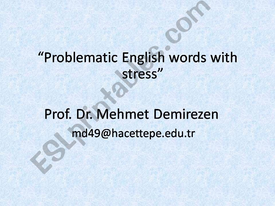 ESL - English PowerPoints problematic words with stress