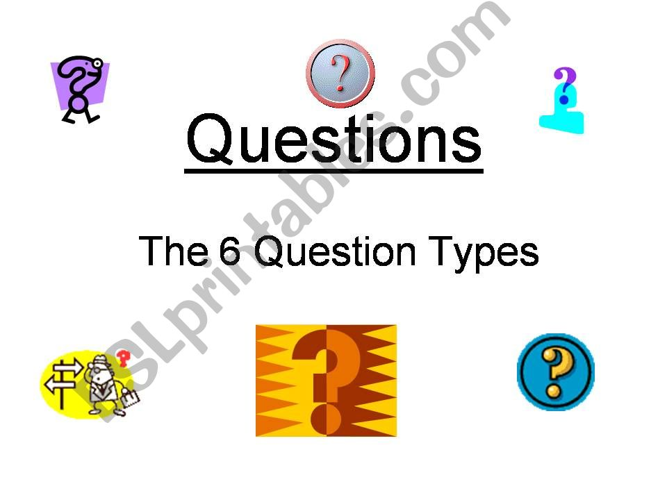 ESL - English PowerPoints the six questions type