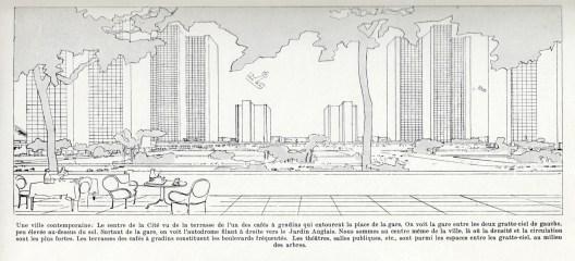 Le Corbusier, La ville contemporaine. Il centro della città visto dalla terrazza di un caffé, Fondation Le Corbusier, Paris (FLC by SIAE 2013)
