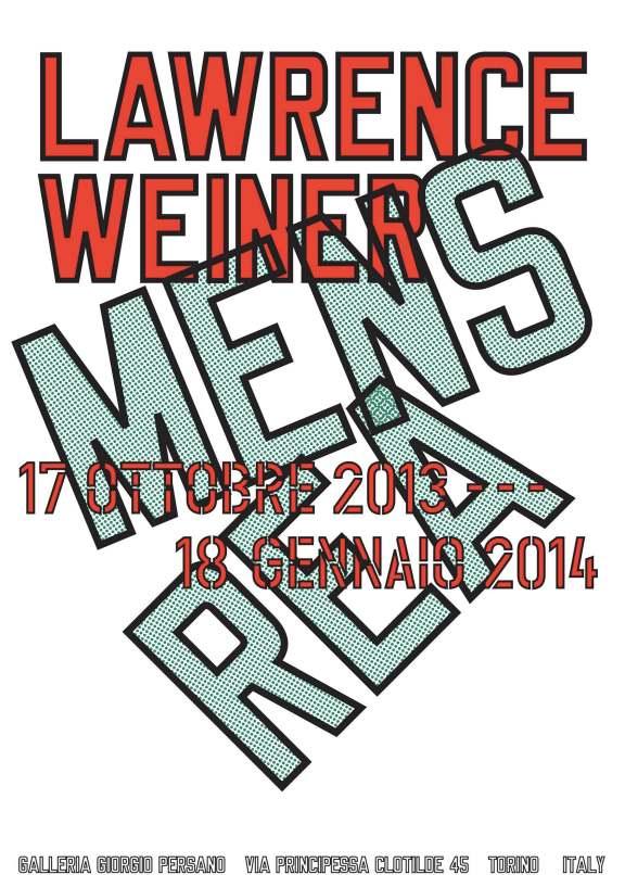Lawrence Weiner, Mens Rea, locandina della mostra Courtesy Giorgio Persano, Torino