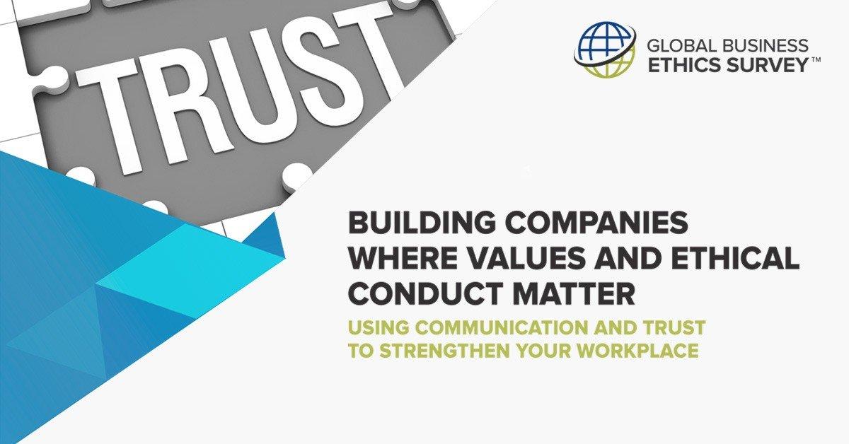 2018 Global Business Ethics Survey™ - Ethics  Compliance Initiative