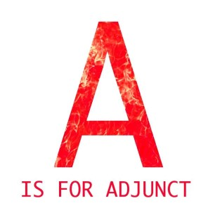 A is for adjunct