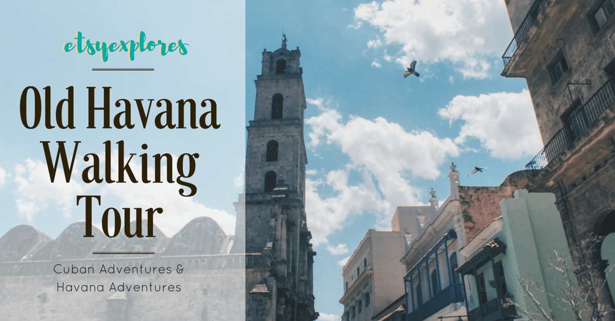 A Walking Tour Helped us Fall in Love with Old Havana | Review