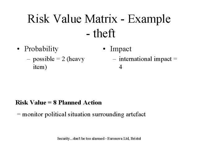 Risk Value Matrix - Example - value matrix