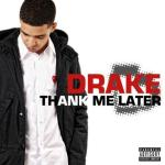 drake(2010-thank-me-later-cd-cover-large)