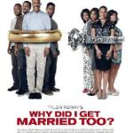 why_did_i_get_married_too(2010-poster-med)