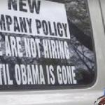 not hiring until obama is gone sign