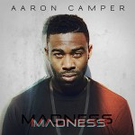 Aaron_Camper-Madness_single_art