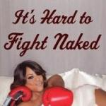 its hard to fight naked (cover)