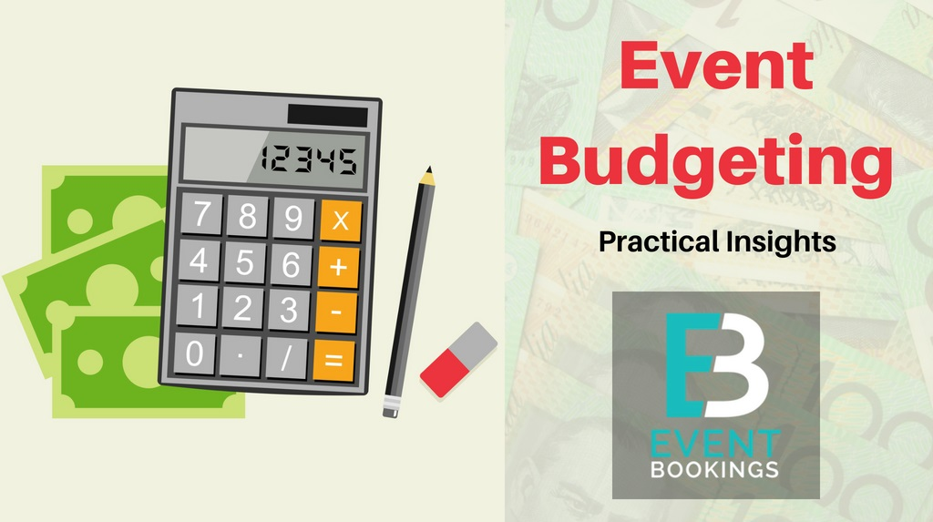 How to Prepare a Killer Event Budget (Exclusive List) - EventBookings