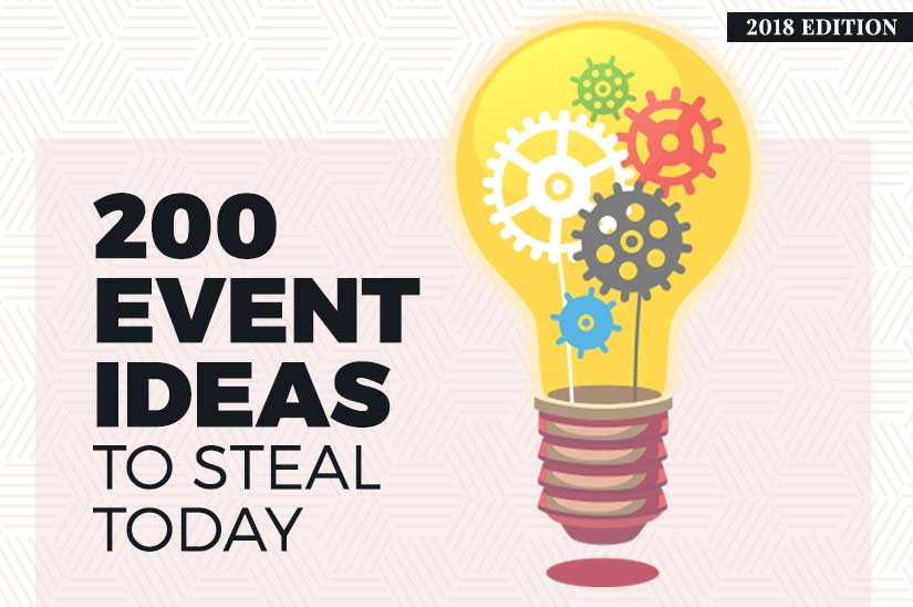 200 Event Ideas To Steal Today (2019 edition)