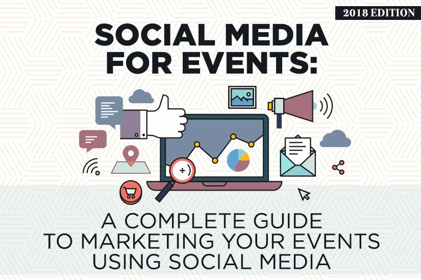 Social Media for Events (2019 Edition) A Complete Guide to